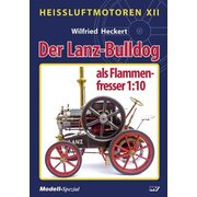 Der Lanz-Bulldog als Flammenfresser 1:10 - Das Buch für...